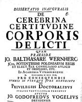 Dissertatio inavgvralis de cerebrina certitvdine corporis delicti