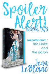 Spoiler Alert: The Duke and The Baron : Absolute Surrender