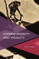 Hypermodernity and Visuality PDF
