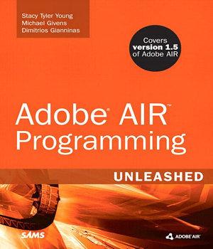 Adobe AIR Programming Unleashed PDF