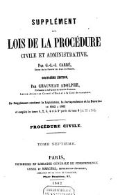 Lois de la procédure civile et administrative: Volume7