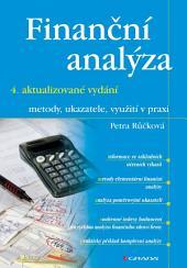 Finanční analýza - 4. rozšířené vydání: metody, ukazatele, využití v praxi