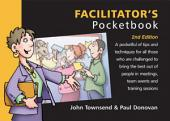 Facilitator's Pocketbook: 2nd Edition