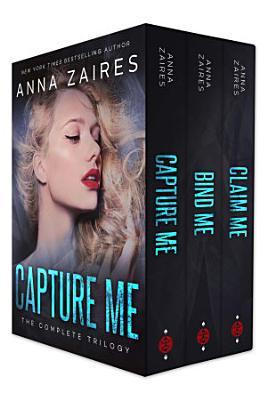 Capture Me  The Complete Trilogy