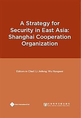 Strategy for Security in East AsiaisShanghai Cooperation Organization