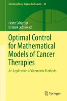 Optimal Control for Mathematical Models of Cancer Therapies PDF