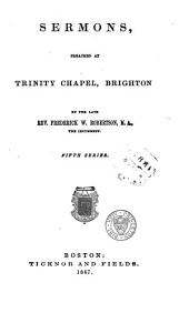 Sermons Preached at Trinity Chapel, Brighton: Volume 5