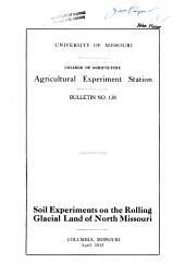 Soil Experiments on the Rolling Glacial Land of North Missouri