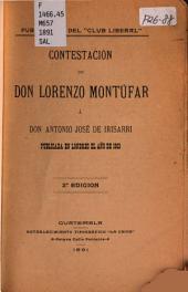 Contestación de don Lorenzo Montúfar á don Antonio José de Irisarri: publicada en Londres el año de 1863