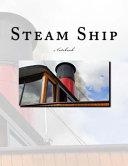 Steam Ship Notebook
