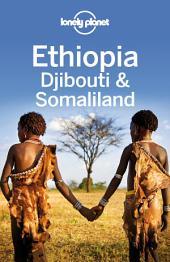 Lonely Planet Ethiopia, Djibouti & Somaliland