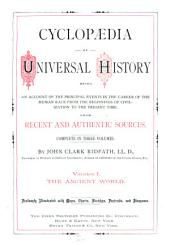 Cyclopædia of Universal History: The ancient world