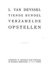 Verzamelde opstellen door L. van Deyssel [pseud.]: Volume 10