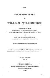 The Correspondence of William Wilberforce: Volume 2