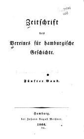 Zeitschrift des Vereins für hamburgische Geschichte: Band 2;Band 5