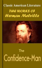 The Confidence-Man: Works of Melville