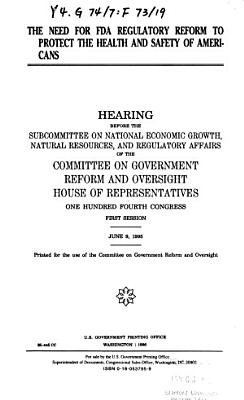The Need for FDA Regulatory Reform to Protect the Health and Safety of Americans PDF