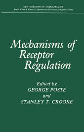 Mechanisms of Receptor Regulation