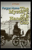 The Mystery of a Hansom Cab Annotated