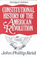 Constitutional History of the American Revolution PDF