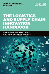 The Logistics and Supply Chain Innovation Handbook PDF