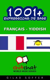1001+ Expressions de Base Français - Yiddish
