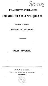 Fragmenta comicorum Graecorum: Volume 2