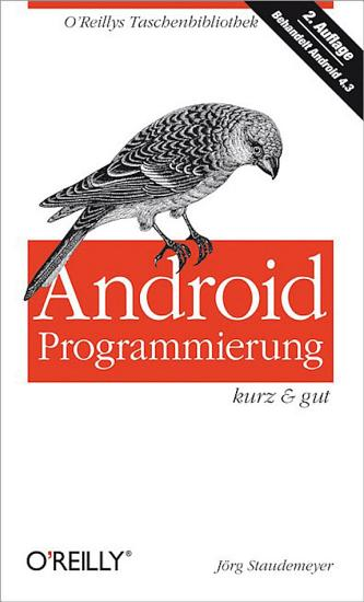 Android Programmierung kurz   gut PDF