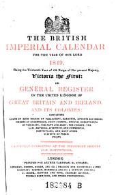 The British Imperial Calendar, on General Register of the United Kingdom of Great Britain and Ireland, and Its Colonies (etc.)
