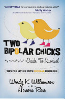 Two Bipolar Chicks Guide To Survival PDF