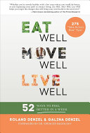 Eat Well  Move Well  Live Well Book