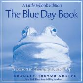 The Blue Day Book: A Little E-Book Edition A Lesson in Cheering Yourself Up