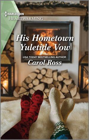 His Hometown Yuletide Vow