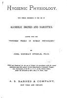 Hygienic Physiology  with Special Reference to the Use of Alcoholic Drinks and Narcotics PDF