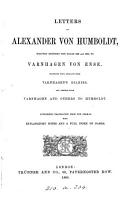 Letters     to Varnhagen von Ense  together with extr  from Varnhagen s diaries  and letters from Varnhagen and others to Humboldt  ed  by L  Assing Grimelli   PDF