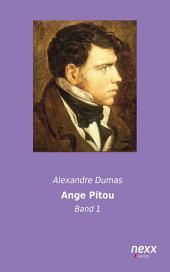 Ange-Pitou - Band 1: oder: Die Erstürmung der Bastille