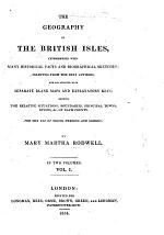 The Geography of the British Isles, Interspersed with ... Historical Facts and Biographical Sketches, Etc