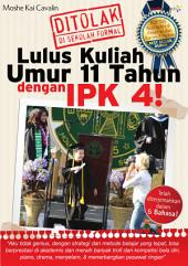 LULUS KULIAH UMUR 11 TAHUN DENGAN IPK 4!