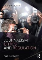 Journalism Ethics and Regulation PDF