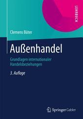 Außenhandel: Grundlagen internationaler Handelsbeziehungen, Ausgabe 3