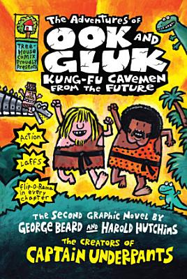 The Adventures of Ook and Gluk  Kung Fu Cavemen from the Future