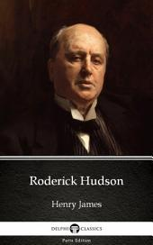 Roderick Hudson by Henry James (Illustrated)