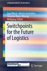 Switchpoints for the Future of Logistics
