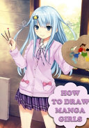 How To Draw Manga Girls Book PDF