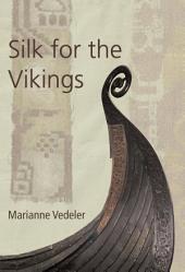 Silk for the Vikings