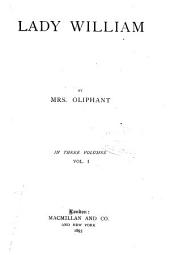 Lady William: Volume 1