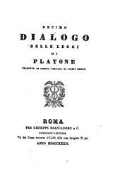 Decimo dialogo delle leggi di Platone tradotto in lingua toscana da Dardi Bembo