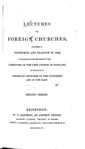 Lectures on Foreign Churches: Second series