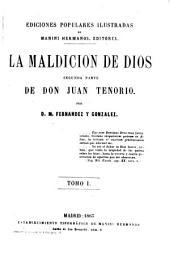 La maldicion de Dios: 2. parte de Don Juan Tenorio, Volumen 1