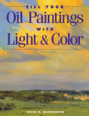 Fill Your Oil Paintings with Light   Color